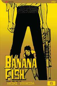 Banana Fish 6 (Banana Fish (Graphic Novels)) (2ND)