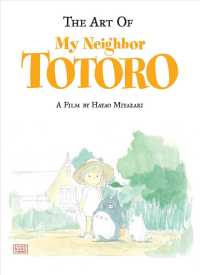 The Art of My Neighbor Totoro (A Bitter Creek Novel)