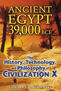 Ancient Egypt 39,000 BCE : The History, Technology, and Philosophy of Civilization X
