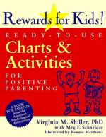 Rewards for Kids! : Ready-To-Use Charts & Activities for Positive Parenting