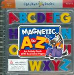 Magnetic a to Z : An Activity Book with Real Steel Pages (Chicken Socks) (SPI)