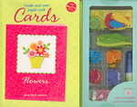 Create Your Own Paper Craft Cards : Flowers (NOV)