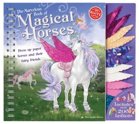 The Marvelous Book of Magical Horses : Dress Up Paper Horses and Their Fairy Friends (SPI)