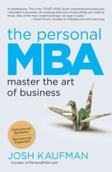 The Personal MBA : Master the Art of Business (Reprint)