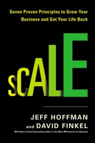 Scale : Seven Proven Principles to Grow Your Business and Get Your Life Back