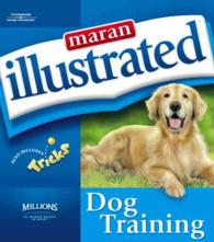 Maran Illustrated Dog Training (ILL)