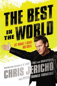 The Best in the World : At What I Have No Idea