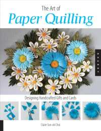 The Art of Paper Quilling : Designing Handcrafted Gifts and Cards