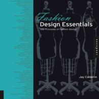 Fashion Design Essentials : 100 Principles of Fashion Design