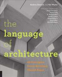 Language of Architecture : 26 Principles Every Architect Should Know (ILL)