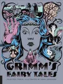Grimm's Fairy Tales (Classics Reimagined) (ILL)