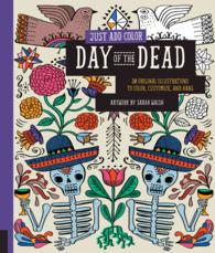 Day of the Dead : 30 Original Illustrations to Color, Customize, and Hang (Just Add Color) (CSM)