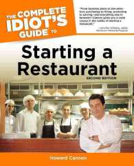 The Complete Idiot&#039;s Guide to Starting a Restaurant (Complete Idiot&#039;s Guide to) (2ND)