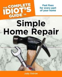 The Complete Idiot's Guide to Simple Home Repair (Complete Idiot's Guide to)