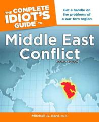The Complete Idiot's Guide to Middle East Conflict (Idiot's Guides) (4TH)