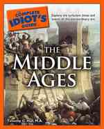 The Complete Idiot's Guide to the Middle Ages (Idiot's Guides)