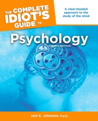 The Complete Idiot's Guide to Psychology (Idiot's Guides) (4 Original)