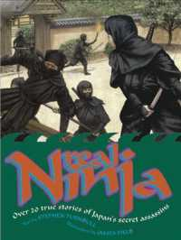 Real Ninja : Over 20 True Stories of Japan's Secret Assassins (Real)