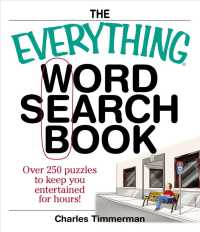 The Everything Word Search Book : Over 250 Puzzles to Keep You Entertained for Hours! (Everything Series) (4TH)