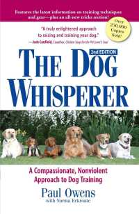 The Dog Whisperer : A Compassionate, Nonviolent Approach to Dog Training (2ND)