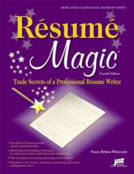 Resume Magic : Trade Secrets of a Professional Resume Writer (Resume Magic Trade Secrets of a Professional Resume Writer) (4TH)