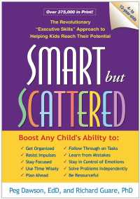 Smart but Scattered : The Revolutionary 'Executive Skills' Approach to Helping Kids Reach Their Potential