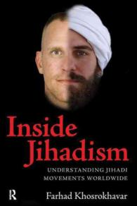 Inside Jihadism : Understanding Jihadi Movements Worldwide (The Yale Cultural Sociology Series)