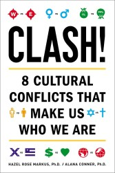 Clash! : 8 Cultural Conflicts That Make Us Who We Are