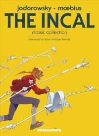 The Incal : Classic Collection