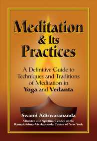 Meditation &amp; Its Practices : A Definitive Guide to Techniques and Traditions of Meditation in Yoga and Vedanta