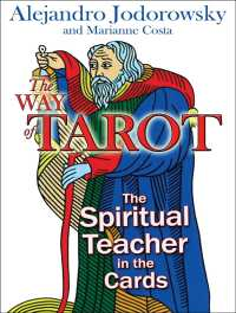 The Way of Tarot : The Spiritual Teacher in the Cards