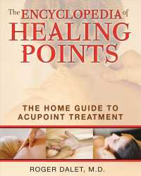 The Encyclopedia of Healing Points : The Home Guide to Acupoint Treatment (REI TRA)
