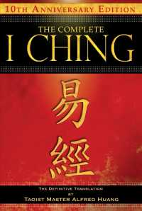 The Complete I Ching : The Definitive Translation by Taoist Master Alfred Huang (2 ANV TRA)