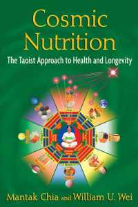 Cosmic Nutrition : The Taoist Approach to Health and Longevity