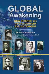 Global Awakening : New Science and the 21st-Century Enlightenment