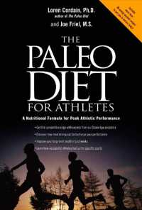 The Paleo Diet for Athletes : A Nutritional Formula for Peak Athletic Performance