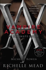 Vampire Academy : The Ultimate Guide (Vampire Academy)