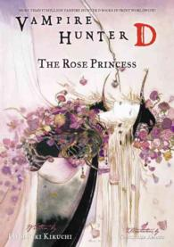 Vampire Hunter D 9 : The Rose Princess
