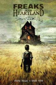 Freaks of the Heartland (Freaks of the Heartland)