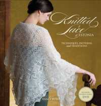 Knitted Lace of Estonia : Techniques, Patterns, and Traditions (PAP/DVD)