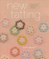 New Tatting : Modern Lace Motifs & Projects