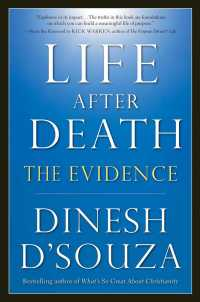 Life after Death : The Evidence