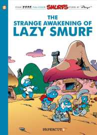 Smurfs 17 : The Strange Awakening of Lazy Smurf (Smurfs)