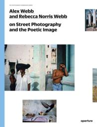 Alex Webb and Rebecca Norris Webb on Street Photography and the Poetic Image (The Photography Workshop)