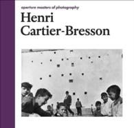 Henri Cartier-Bresson (Aperture Masters of Photography) (2ND)