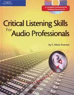 Critical Listening Skills for the Audio Professional (HAR/CDR)