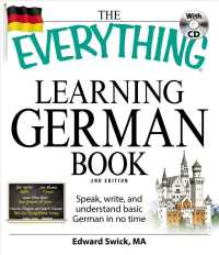 The Everything Learning German Book : Speak, Write, and Understand Basic German in No Time (Everything Series) (2 PAP/COM)