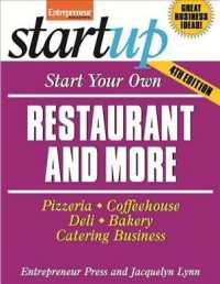 Start Your Own Restaurant and More : Pizzeria, Coffeehouse, Deli, Bakery, Catering Business (Start Your Own...) (4TH)