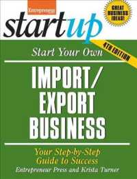 Start Your Own Import/Export Business : Your Step-by-step Guide to Success (Start Your Own...) (4TH)