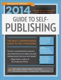 Guide to Self-Publishing 2014 : Inaugural Edition (Guide to Self Publishing)
